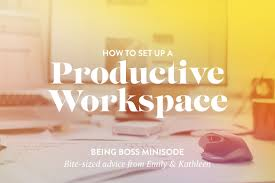 how to set up a productive workspace home office tips for creatives boss workspace home office