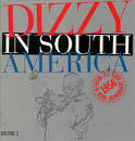 Dizzy in South America: Official U.S. State Department Tour, 1956, Vol. 2