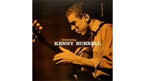 <b>Kenny Burrell</b> - <b>Introducing</b> Kenny Burrell (1956) - Video Dailymotion