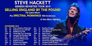 Steve Hackett <b>Genesis</b> Revisited 2019 - <b>Selling England</b> By The ...