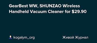 GearBest WW, <b>SHUNZAO Wireless Handheld</b> Vacuum Cleaner for ...
