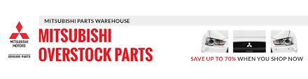 Mitsubishi Auto Parts, Up to 70 % off Discount OEM Mitsubishi Parts ...