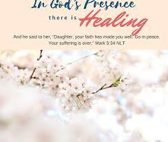 Day 11~ <b>In</b> God's Presence there is Healing | Faithfully Following ...