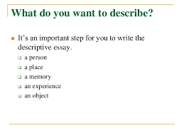 best descriptive essayshow to write a descriptive essay