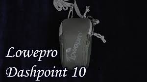 Демонстрация <b>Lowepro Dashpoint 10</b> - YouTube