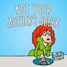 Not Your Mother's Goose