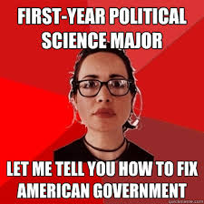 First-year political science major let me tell you how to fix ... via Relatably.com