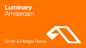 luminary amsterdam smith pledger remix luminary amsterdam smith pledger remix