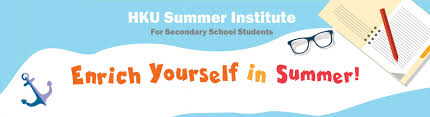 hku summer institute for secondary school students undergraduate hku summer institute for secondary school students