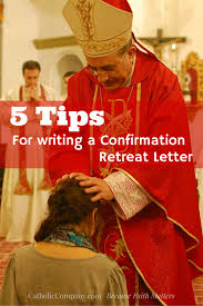 how to write a confirmation letter get fed a catholic blog to 5 simple steps for writing a confirmation letter for a retreatant