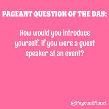 practice pageant questions trips the o jays and words answer this question as you would in a pageant interview and you could be featured on in our pageant question of the day section