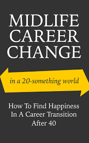 cheap career change career change deals on line at alibaba com get quotations · midlife career change in a 20 something world how to happiness in a