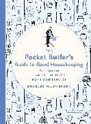 The Pocket Butler's Guide to Good Housekeeping - Lesestoff