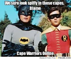 We sure look spiffy in these capes, Blame... - Batman & Robin Meme ... via Relatably.com