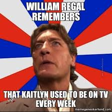 weekdays meme | ... week - William Regal Remembers | Meme Gene ... via Relatably.com
