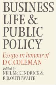 business life and public policy essays in honour of d c coleman  picture for business life and public policy essays in honour of d c coleman