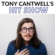 Tony Cantwell's Hit Show