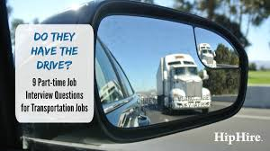 9 part time job interview questions for transportation hiphire 9 part time job interview questions for transportation jobs