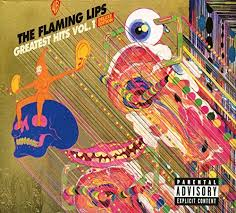 The <b>Flaming Lips</b> / <b>Greatest</b> Hits Vol. 1 | superdeluxeedition