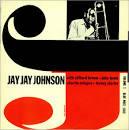 The Eminent Jay Jay Johnson, Vol. 1