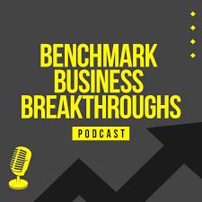Benchmark Business Breakthroughs