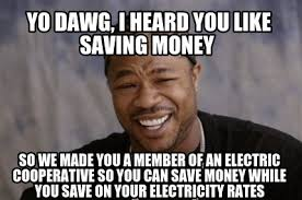 Meme Maker - Yo Dawg, I heard you like saving money So we made you ... via Relatably.com