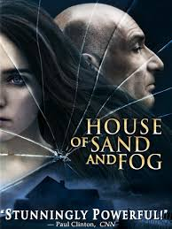 House of Sand and Fog (2003) - Rotten Tomatoes