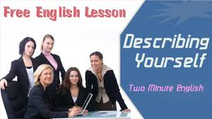 describing yourself sample english coversation