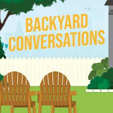 Backyard Conversations