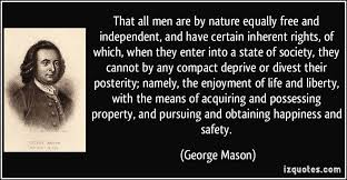 That all men are by nature equally free and independent, and have ... via Relatably.com