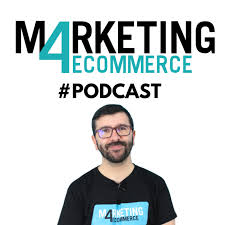 Marketing4eCommerce Podcast