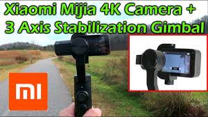 <b>Xiaomi</b> Mijia 4K <b>Action Camera</b> + <b>Xiaomi</b> 3 Axis Stabilization Gimbal ...