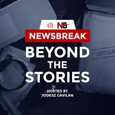 Newsbreak: Beyond the Stories | Hosted by Jodesz Gavilan