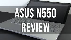<b>ASUS N550</b> / <b>N550JV</b> /N550JK review - YouTube