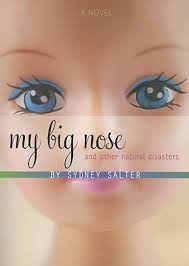 My Big Nose and Other Natural Disasters by Sydney Salter — Reviews ...