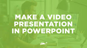 how to make a video presentation in powerpoint in easy steps how to make a video presentation in powerpoint in 5 easy steps