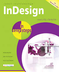 in easy steps indesign in easy steps covers cs3 cs4 cs5 in indesign in easy steps covers cs3 cs4 cs5
