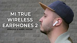 Обзор <b>Mi True Wireless Earphones</b> 2 - YouTube