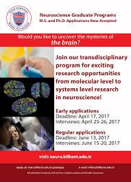 neuroscience ihsan dogramaci bilkent university in 2014 bilkent university launched an interdisciplinary neuroscience graduate program that offers m s and ph d degrees in neuroscience