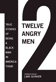 angry men  true stories of being a black man in america today      angry men  true stories of being a black man in america today