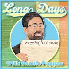 Long Days with Yannis Pappas