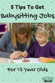 17 best ideas about teen jobs jobs for teens easy babysitting jobs for 13 year olds