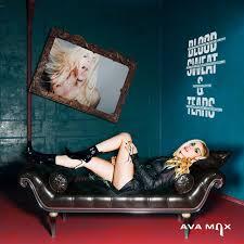 <b>Blood</b>, <b>Sweat</b> & <b>Tears</b> by Ava Max on Spotify