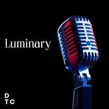 The Luminary Series