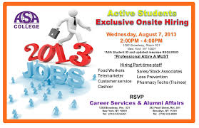 student job fair wednesday th pm pm do you need a job career services alumni affairs department invites you to join our onsite hiring event on 7 2013 from 2pm 4pm in manhattan