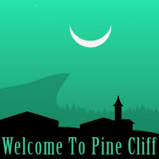 Welcome To Pine Cliff
