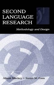 SECOND LANGUAGE <b>RESEARCH Methodology</b> and Design