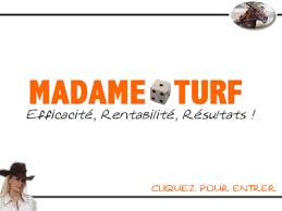 MADAME TURF