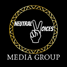 """Neutral Voices Media Group """"The Place Where You Voice Matters"""""""