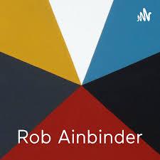 Rob Ainbinder - Marketer, Author, Investor & Foodie